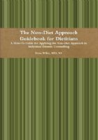 The Non-Diet Approach Guidebook for Dietitians